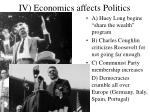 iv economics affects politics