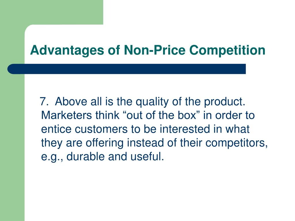 Advantages of Non-Price Competition