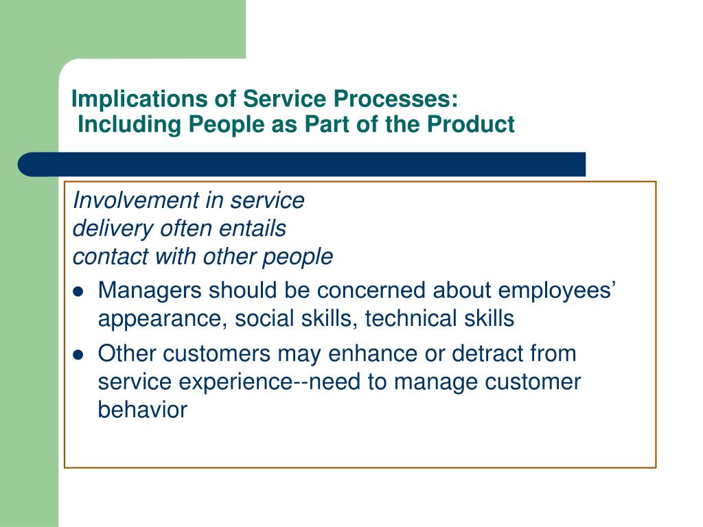 Implications of Service Processes: