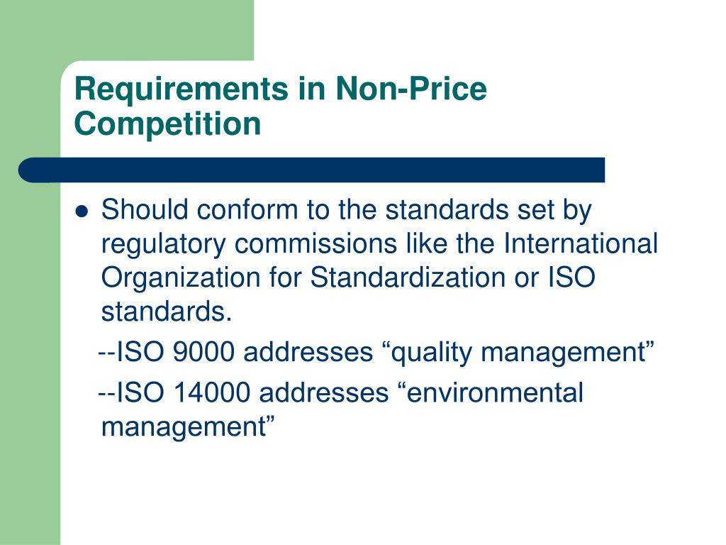 Requirements in Non-Price Competition