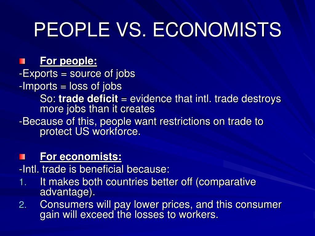 PEOPLE VS. ECONOMISTS