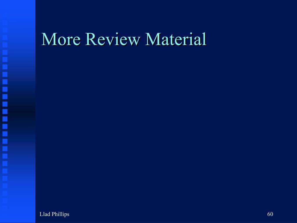 More Review Material