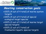 meeting conservation goals