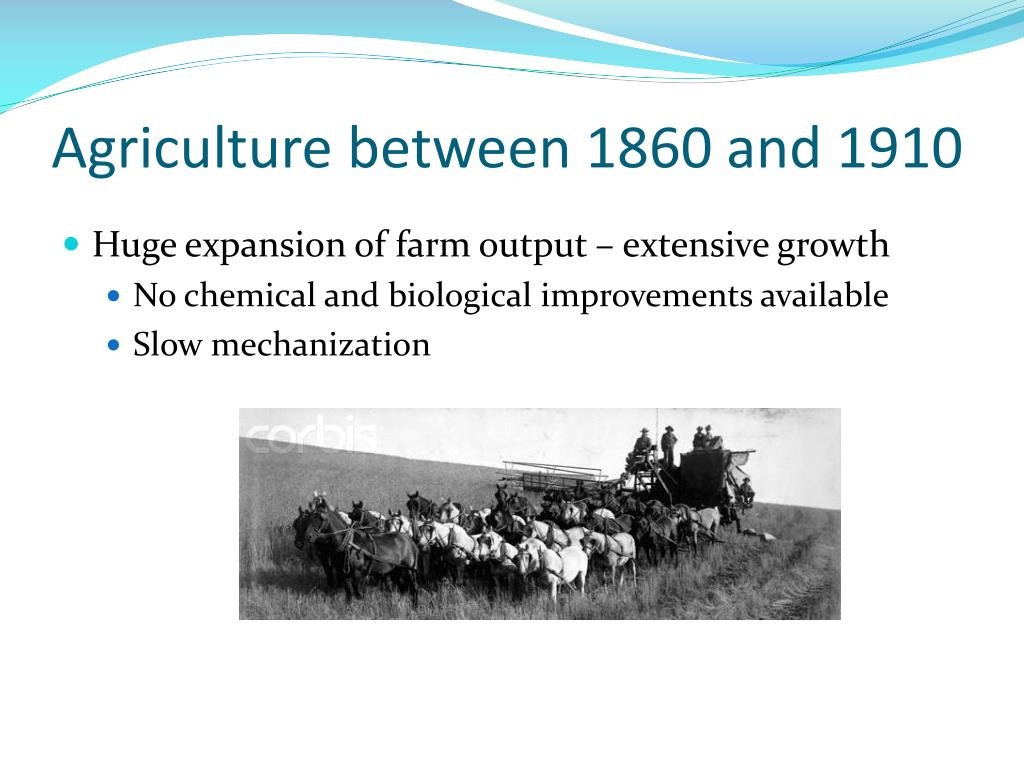 Agriculture between 1860 and 1910