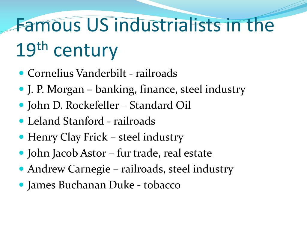 Famous US industrialists in the 19