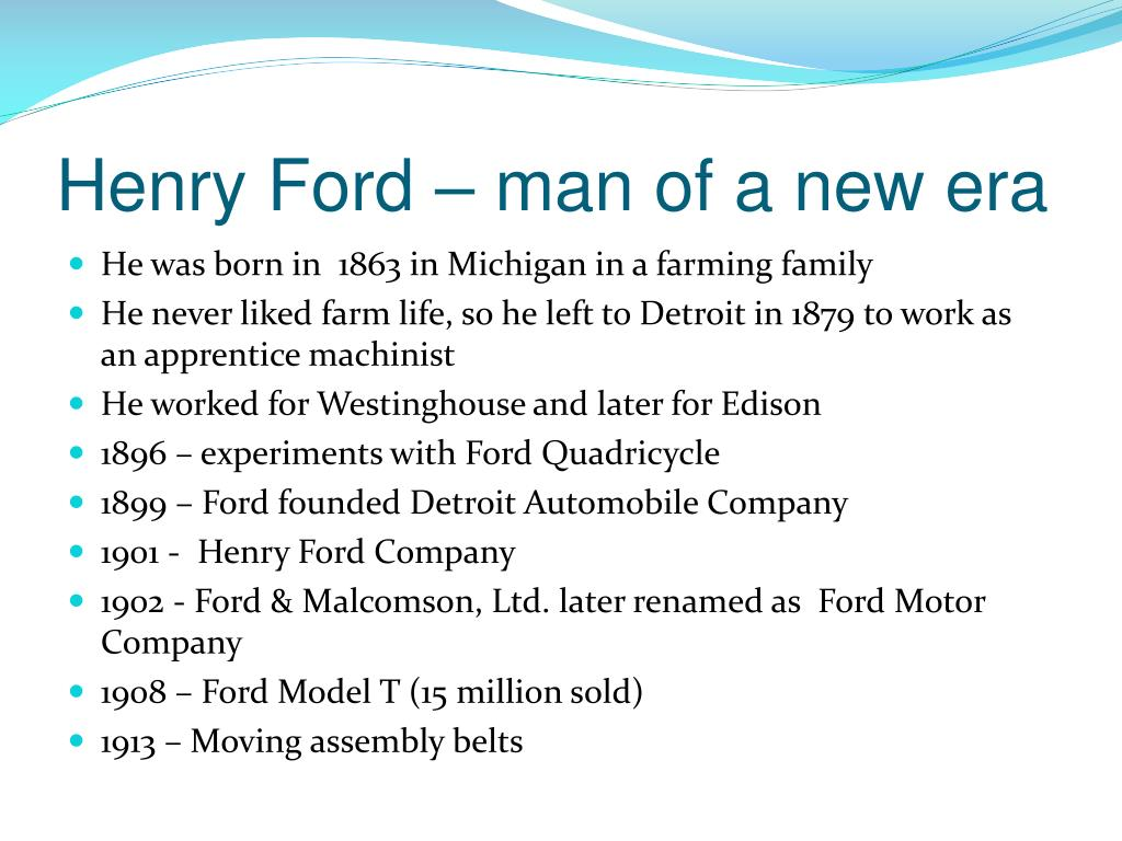 Henry Ford – man of a new era