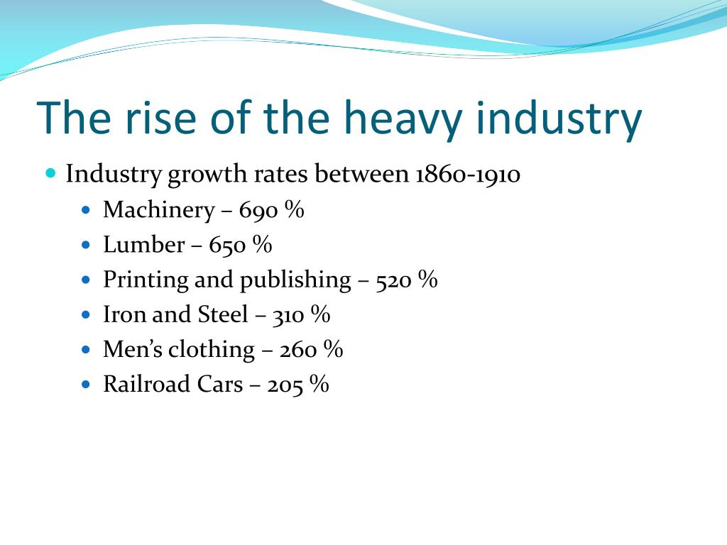 The rise of the heavy industry