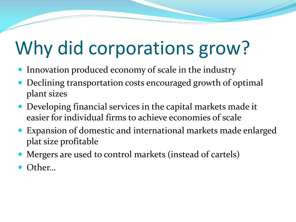 Why did corporations grow?