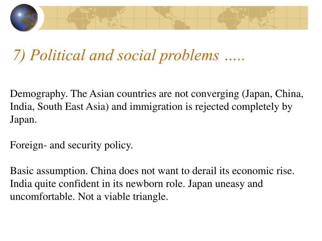 7) Political and social problems …..
