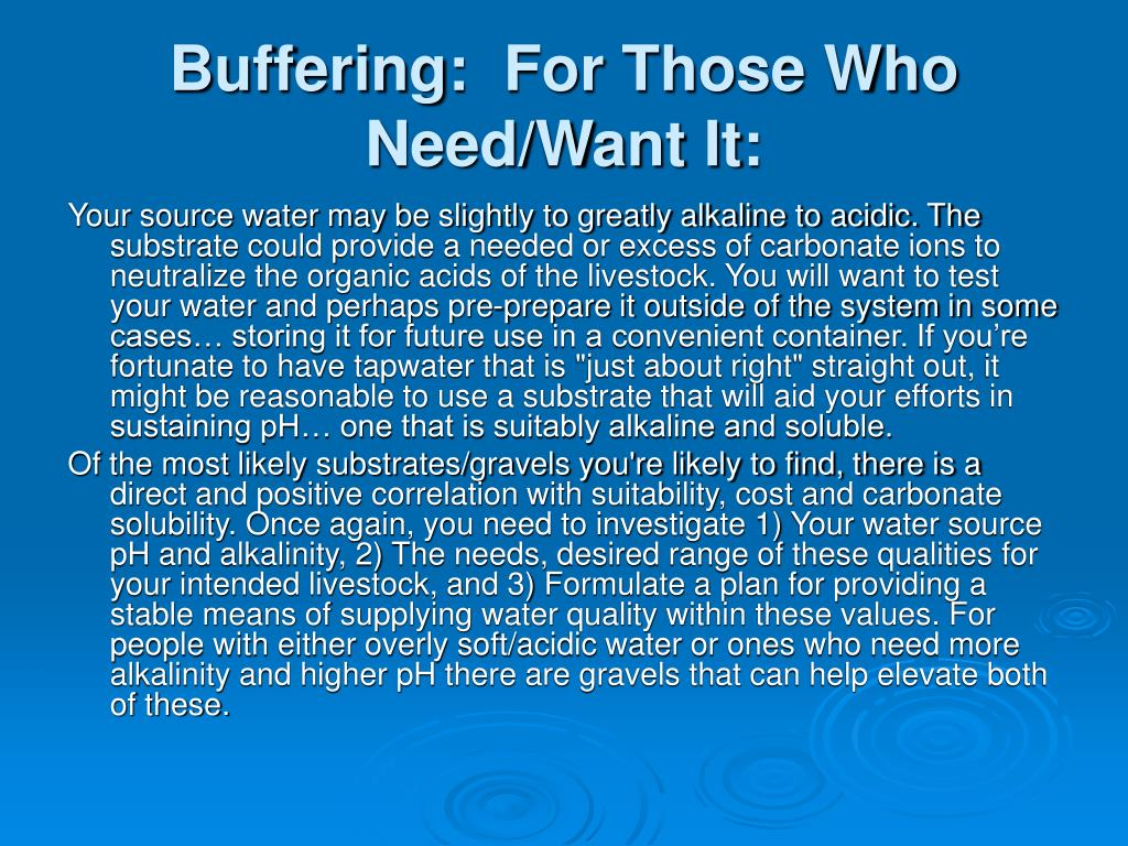 Buffering:  For Those Who Need/Want It: