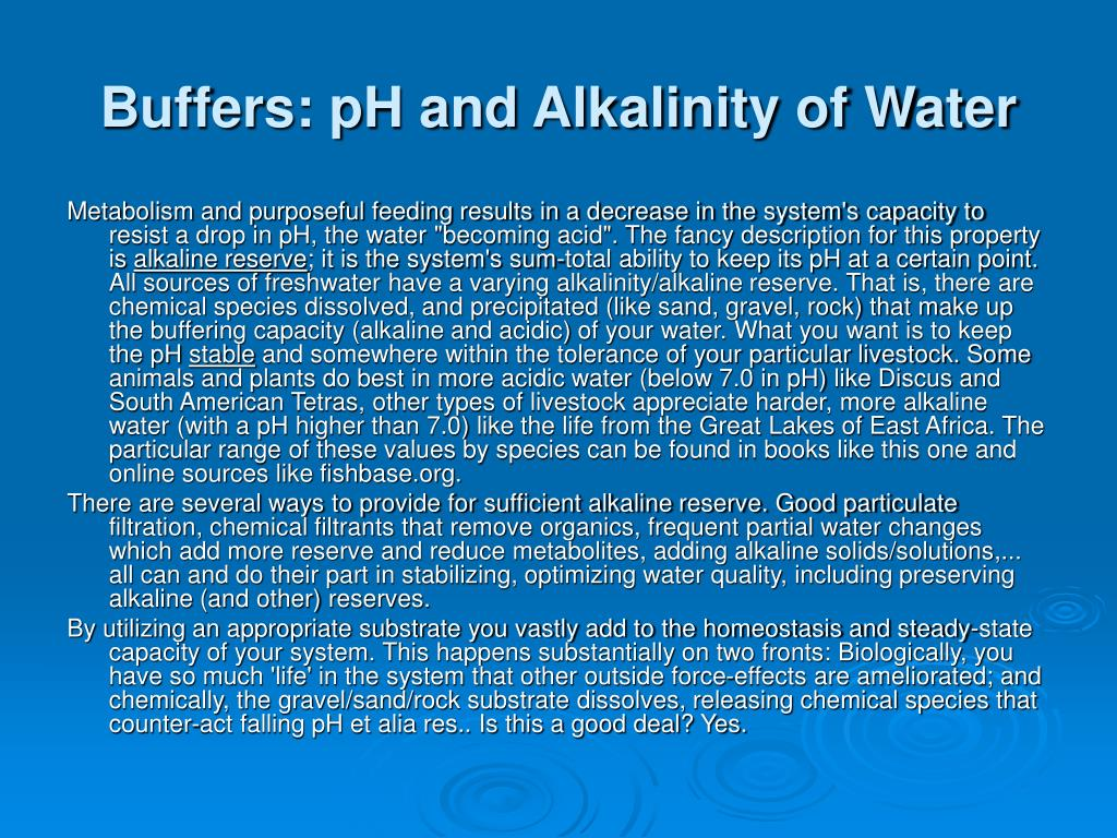 Buffers: pH and Alkalinity of Water