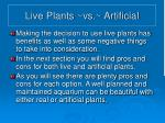 live plants vs artificial