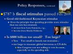 policy responses continued