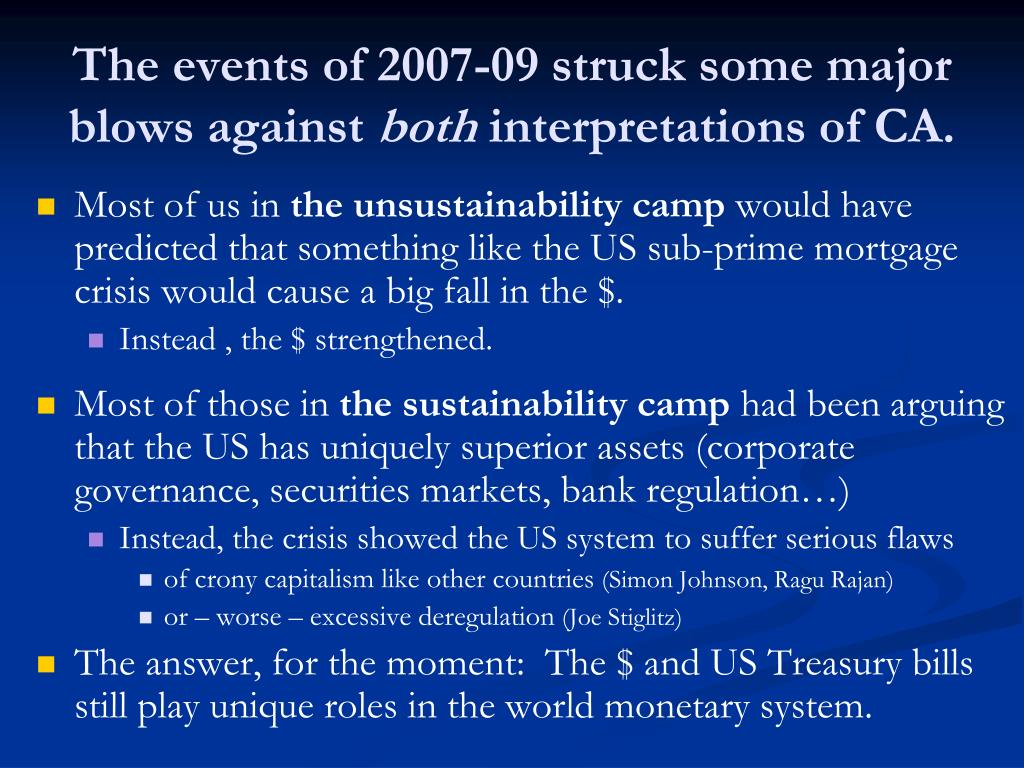 The events of 2007-09 struck some major blows against
