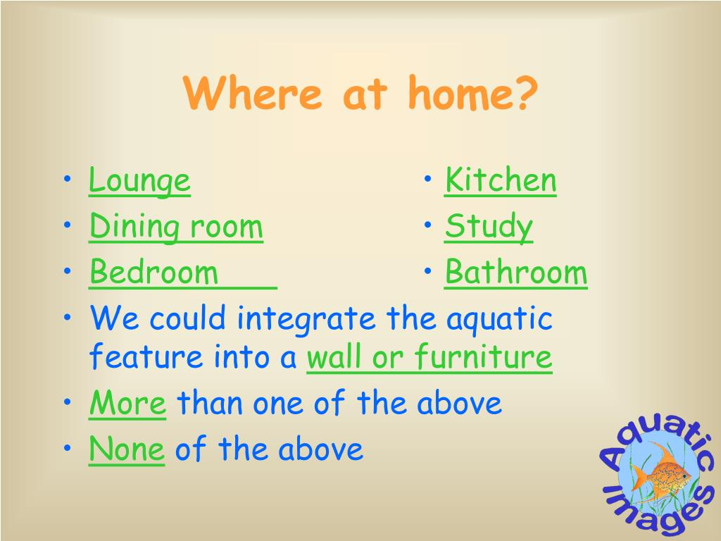 Where at home?