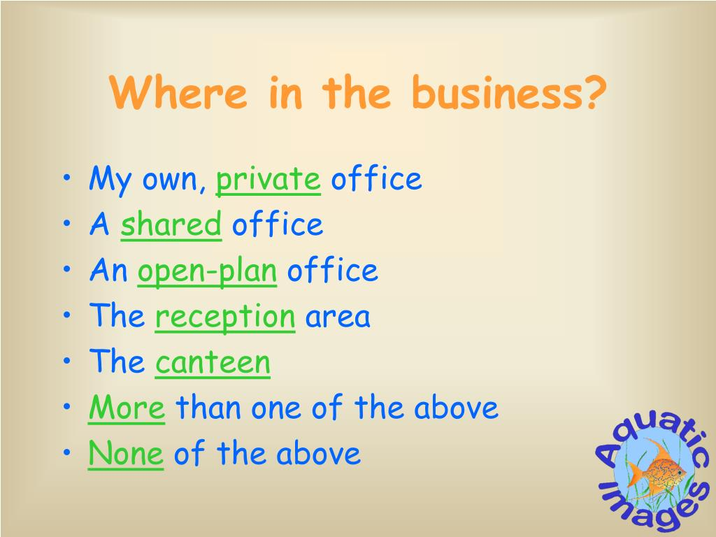 Where in the business?
