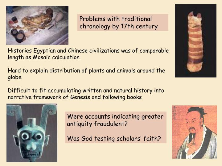 Problems with traditional chronology by 17th century