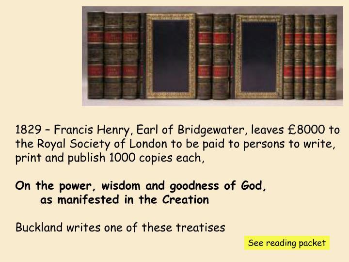 1829 – Francis Henry, Earl of Bridgewater, leaves