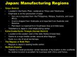 japan manufacturing regions