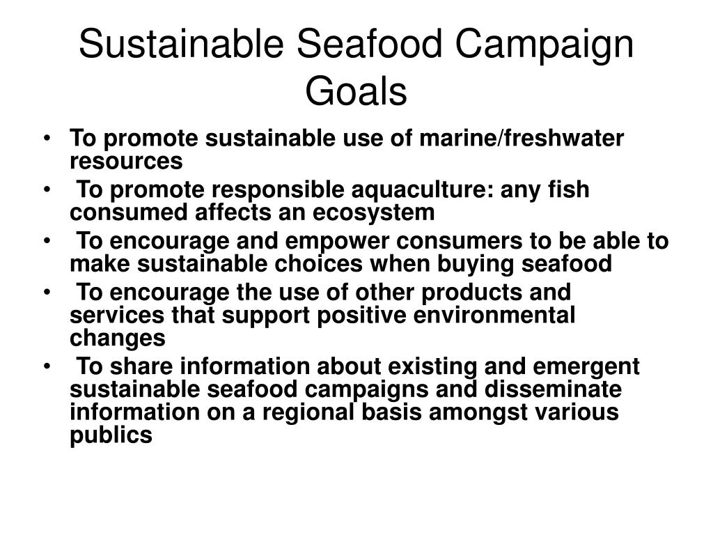 Sustainable Seafood Campaign Goals