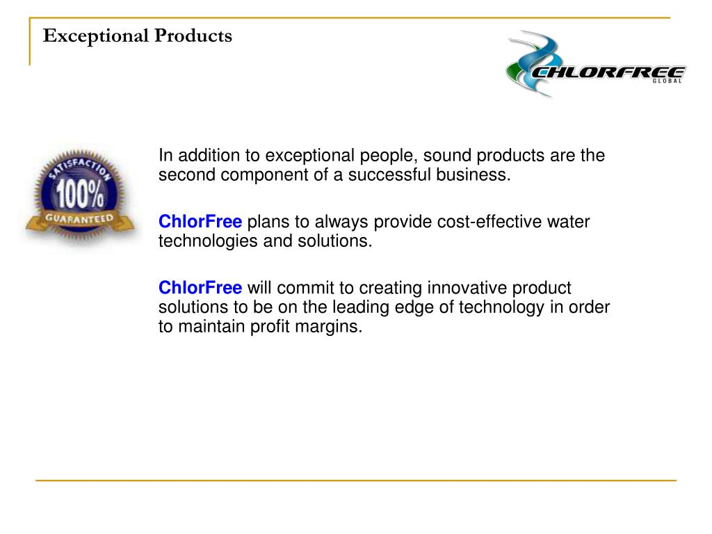 Exceptional Products