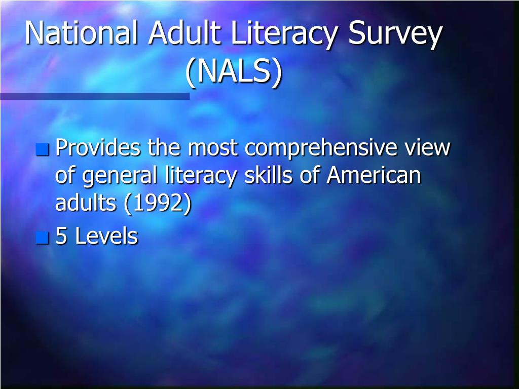 National Adult Literacy Survey (NALS)