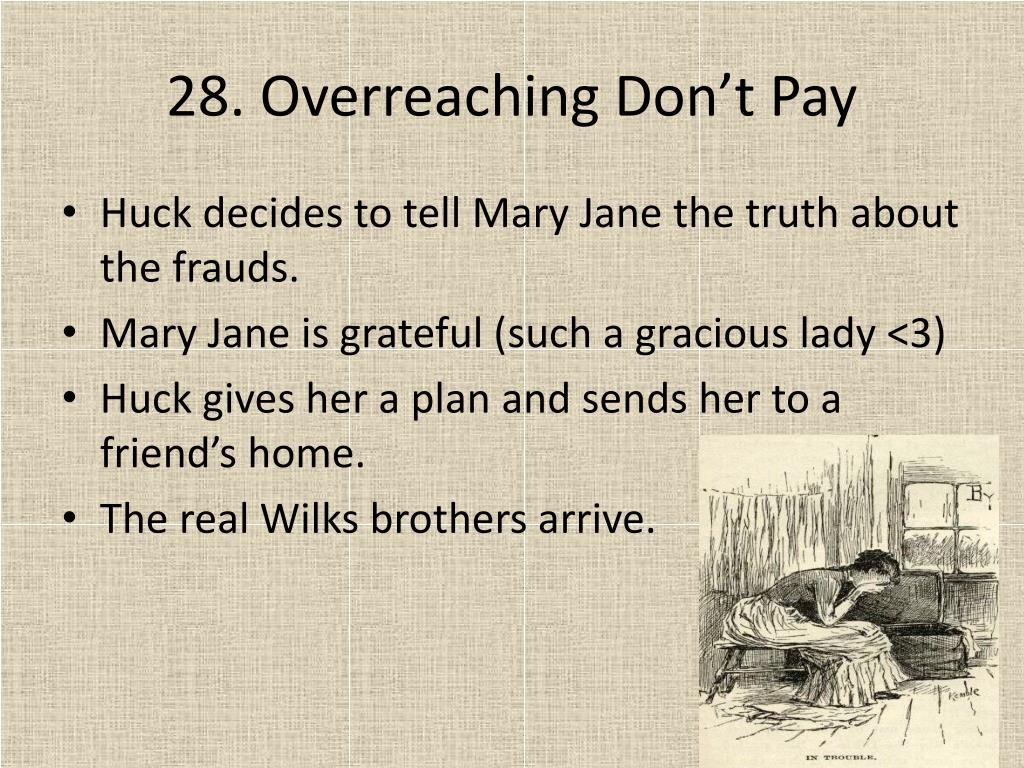 28. Overreaching Don't Pay