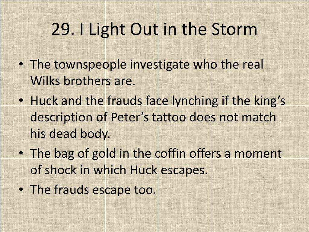 29. I Light Out in the Storm