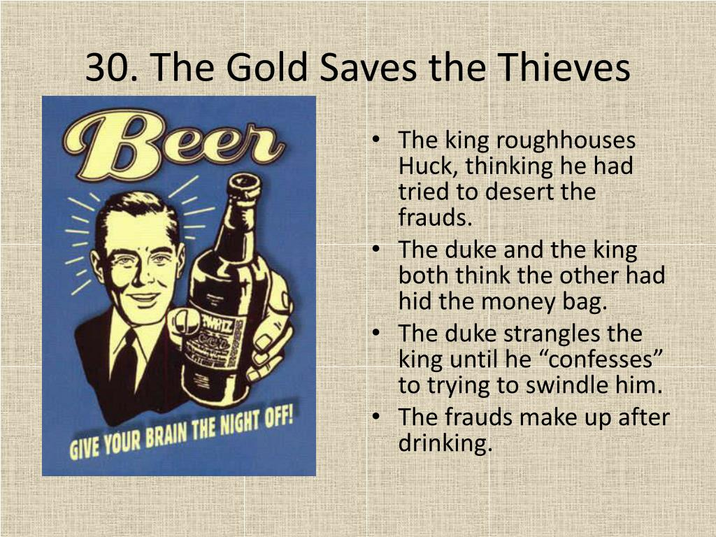 30. The Gold Saves the Thieves