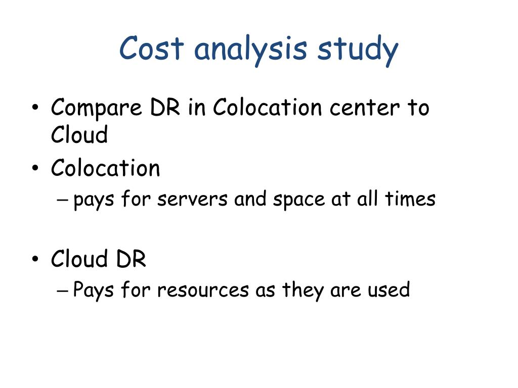 Cost analysis study
