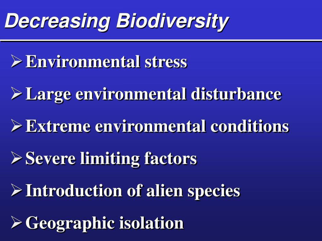 Decreasing Biodiversity