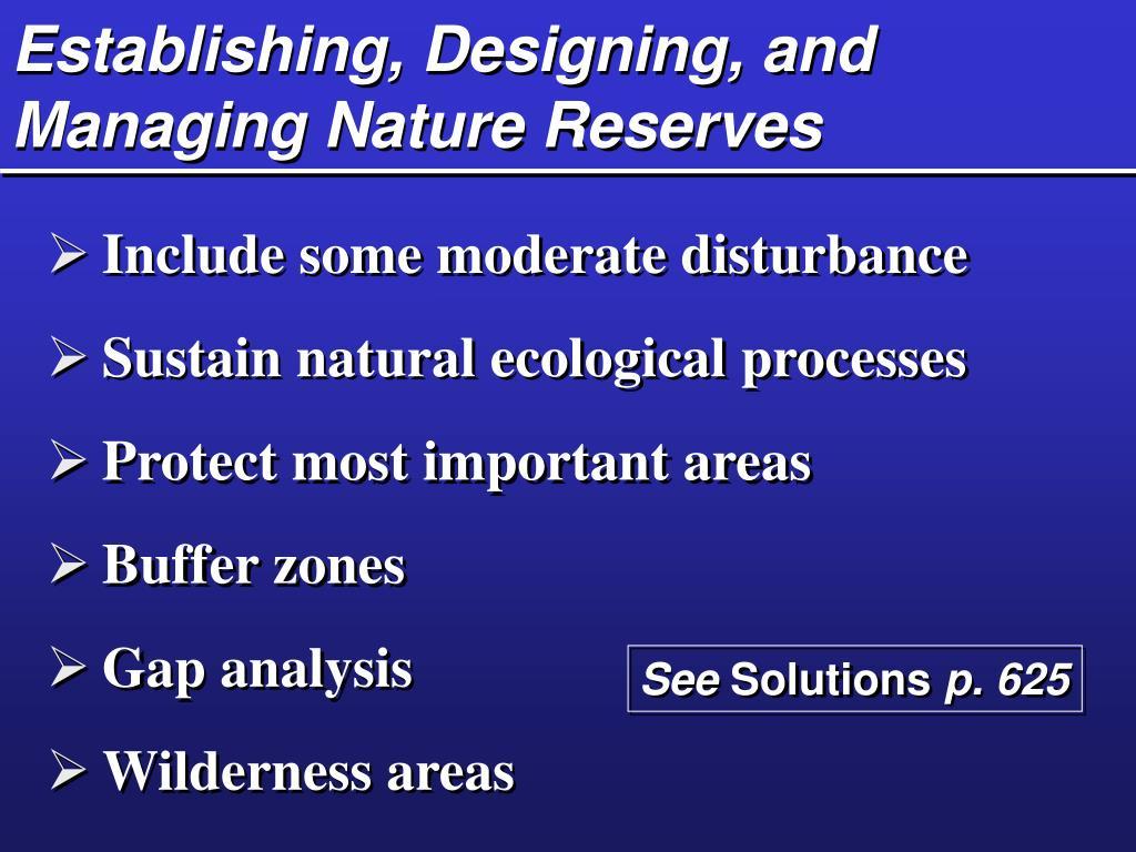 Establishing, Designing, and Managing Nature Reserves