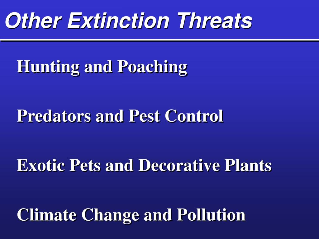 Other Extinction Threats