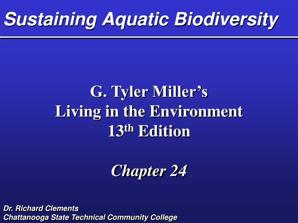 Sustaining Aquatic Biodiversity
