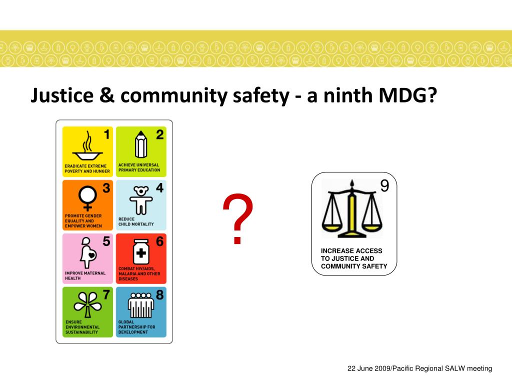 INCREASE ACCESS TO JUSTICE AND COMMUNITY SAFETY