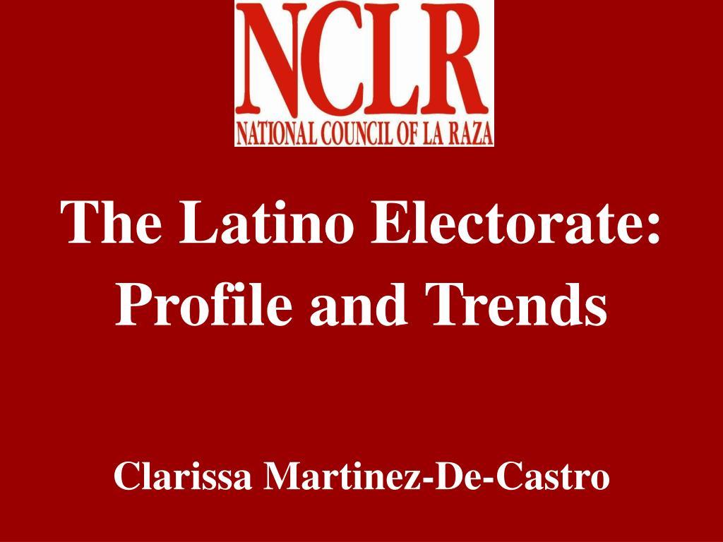 The Latino Electorate: