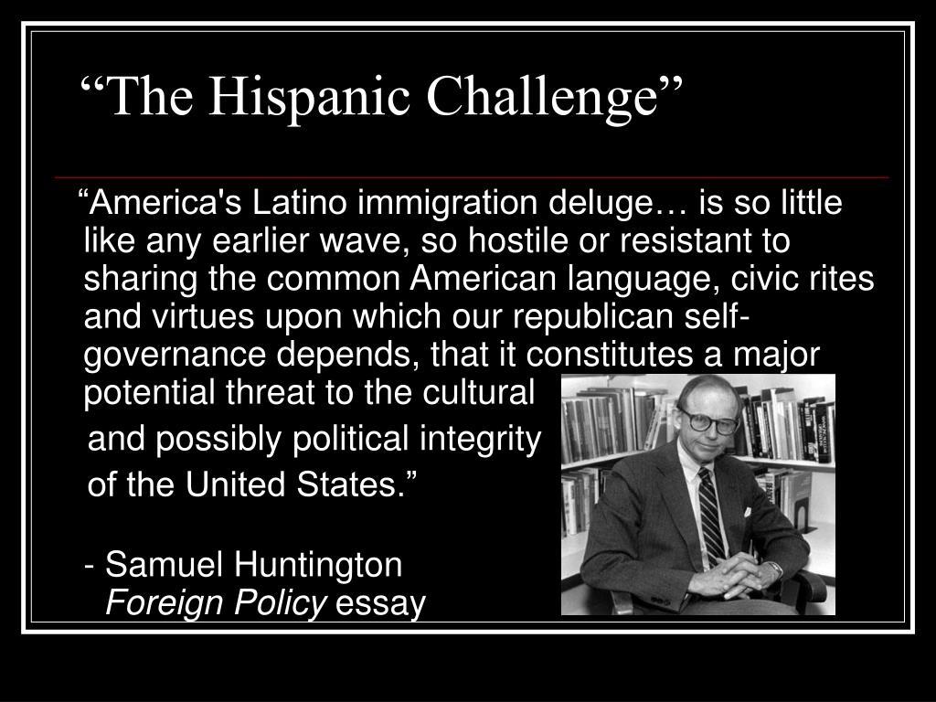 """The Hispanic Challenge"""