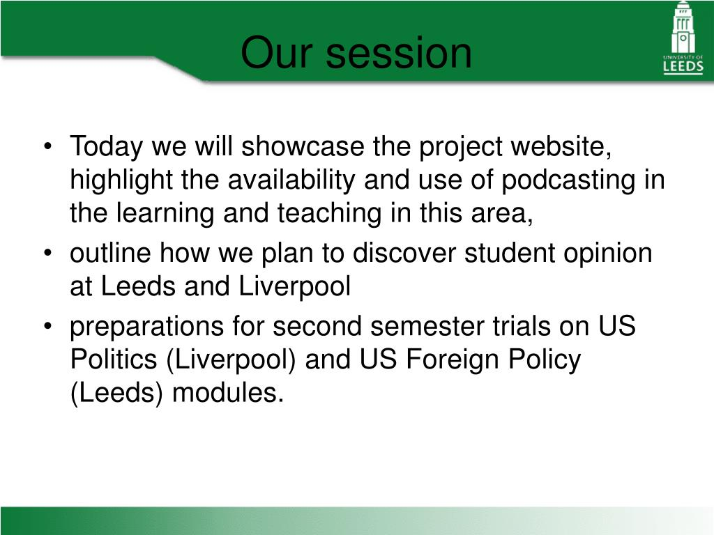 Today we will showcase the project website, highlight the availability and use of podcasting in the learning and teaching in this area,