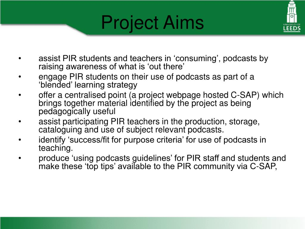 assist PIR students and teachers in 'consuming', podcasts by raising awareness of what is 'out there'