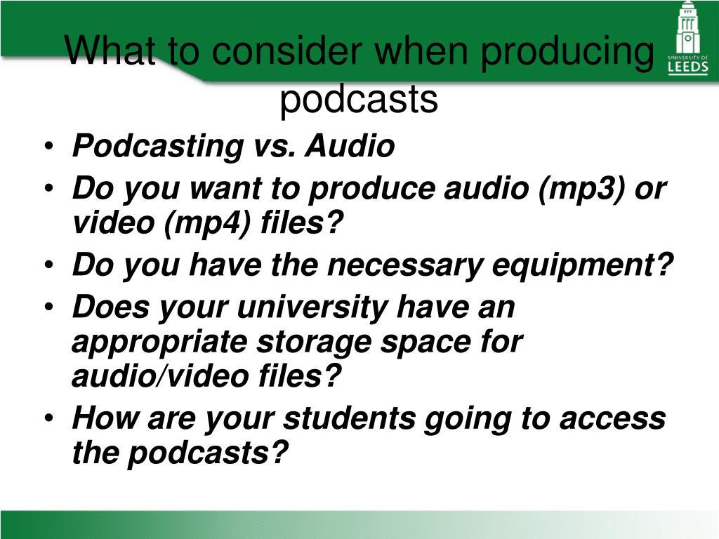 Podcasting vs. Audio