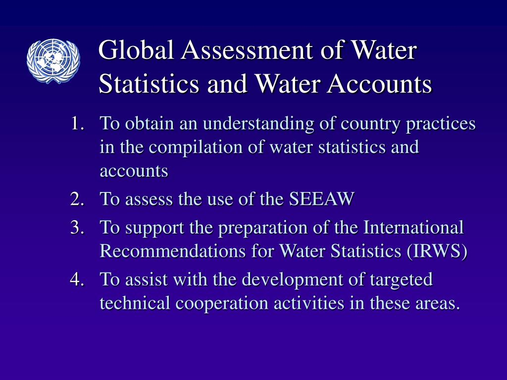 Global Assessment of Water Statistics and Water Accounts