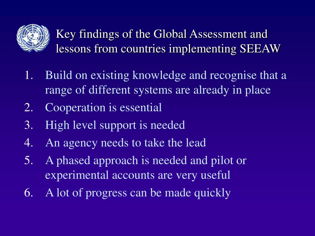 Key findings of the Global Assessment and lessons from countries implementing SEEAW