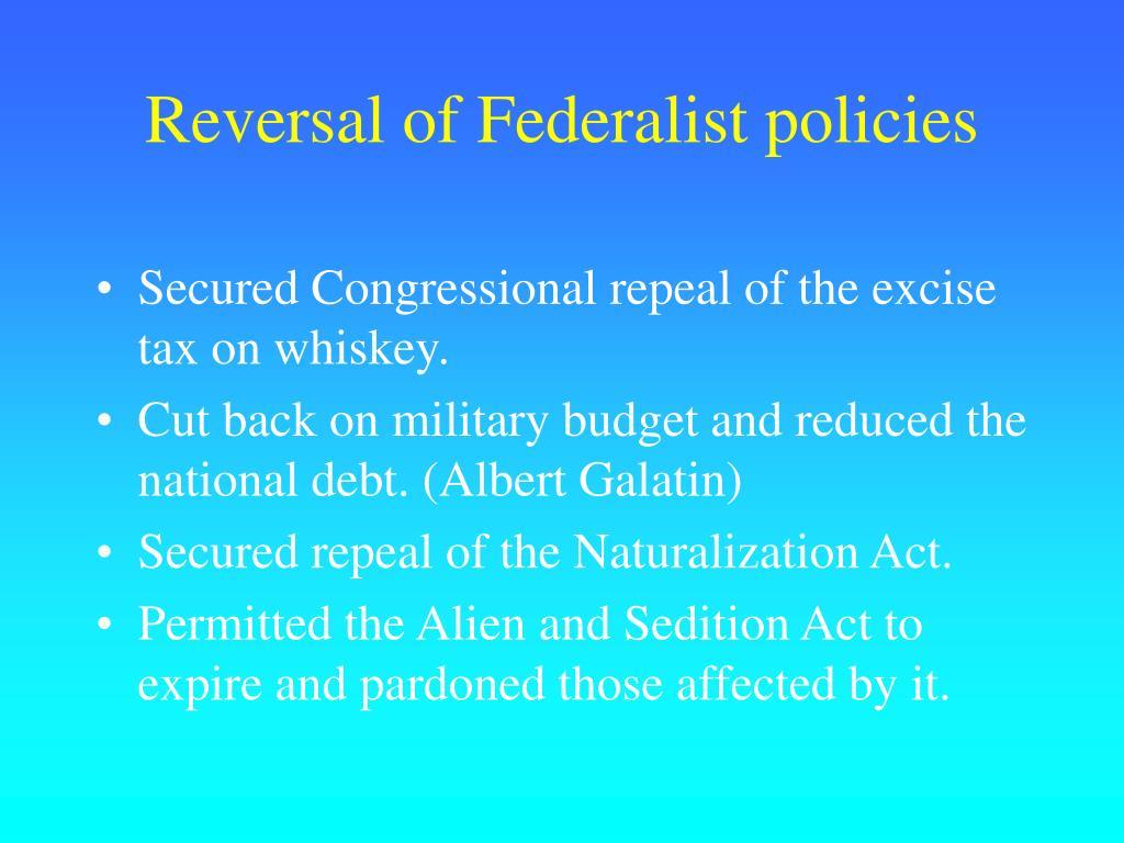 Reversal of Federalist policies