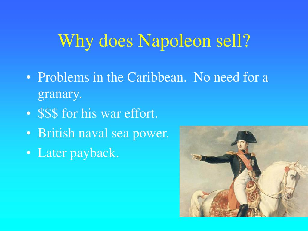 Why does Napoleon sell?