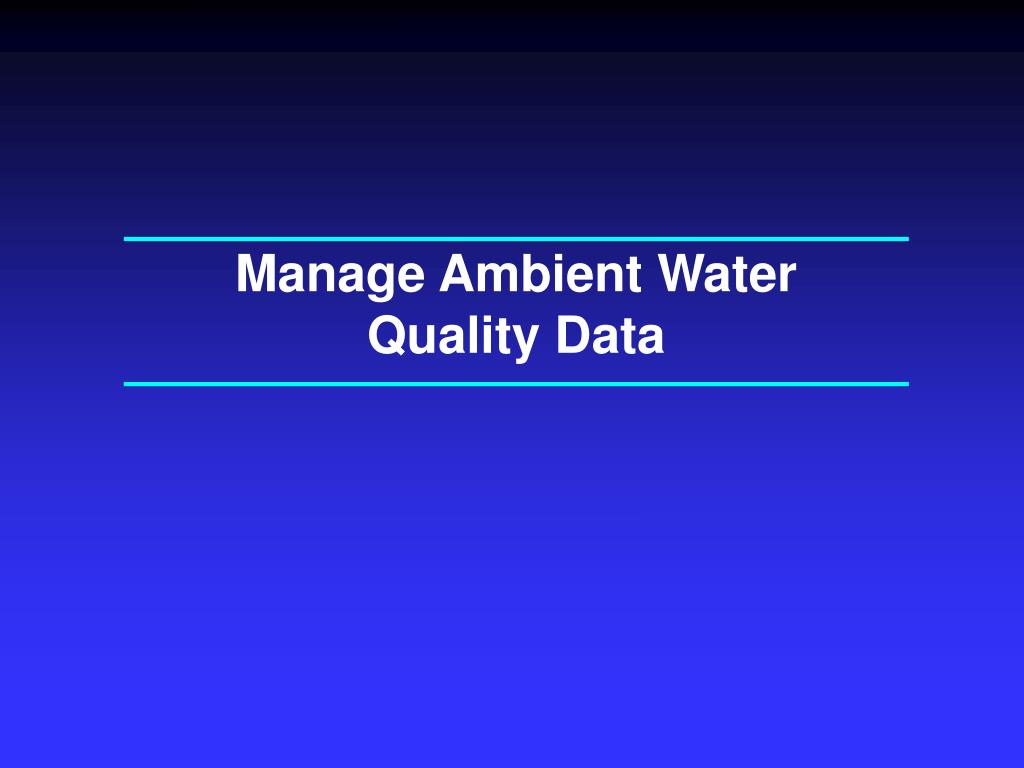 Manage Ambient Water