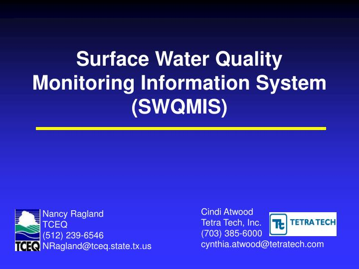 Surface water quality monitoring information system swqmis l.jpg