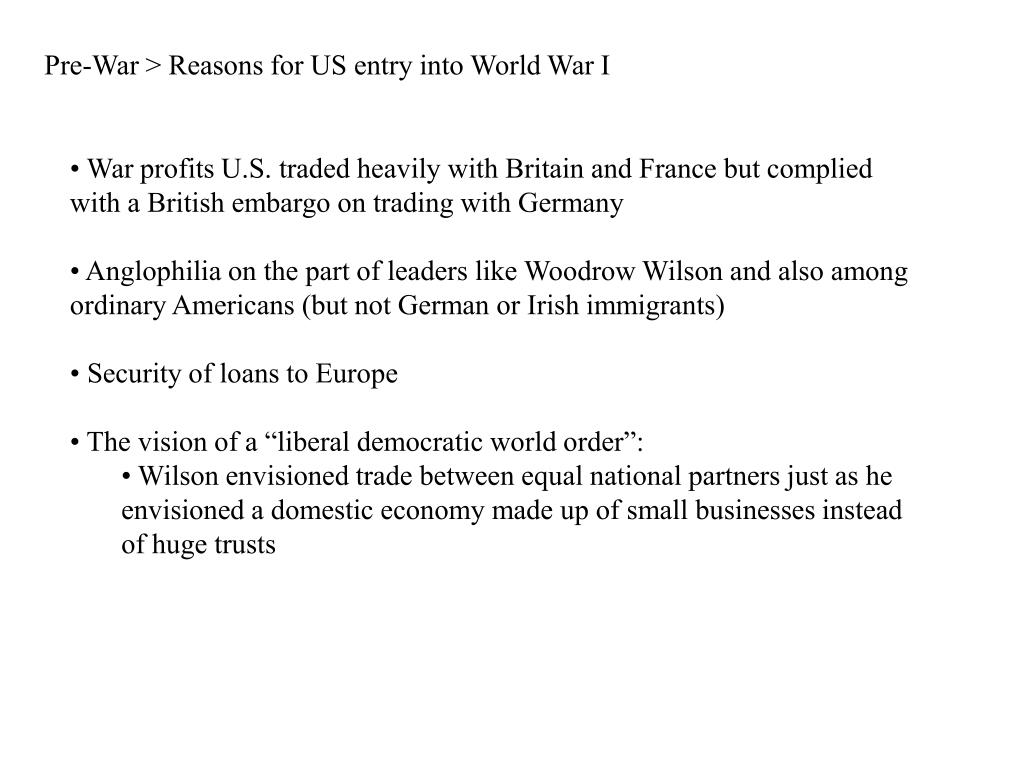 Pre-War > Reasons for US entry into World War I