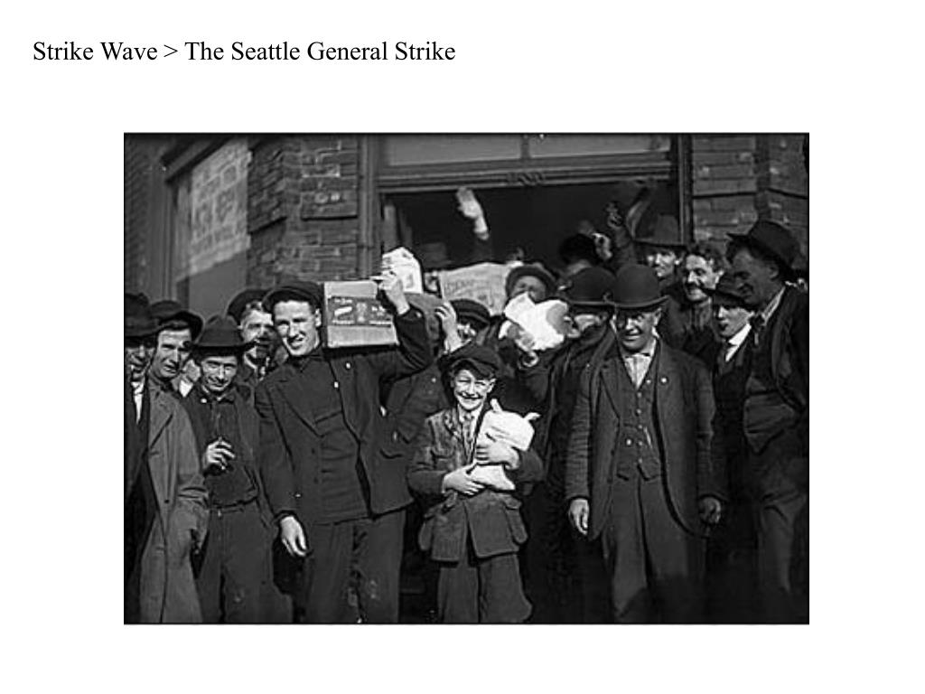 Strike Wave > The Seattle General Strike