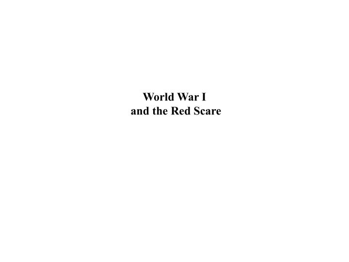 World war i and the red scare