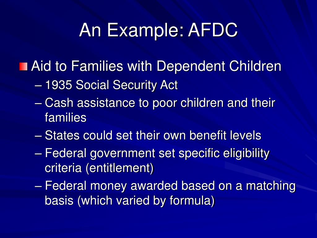 An Example: AFDC